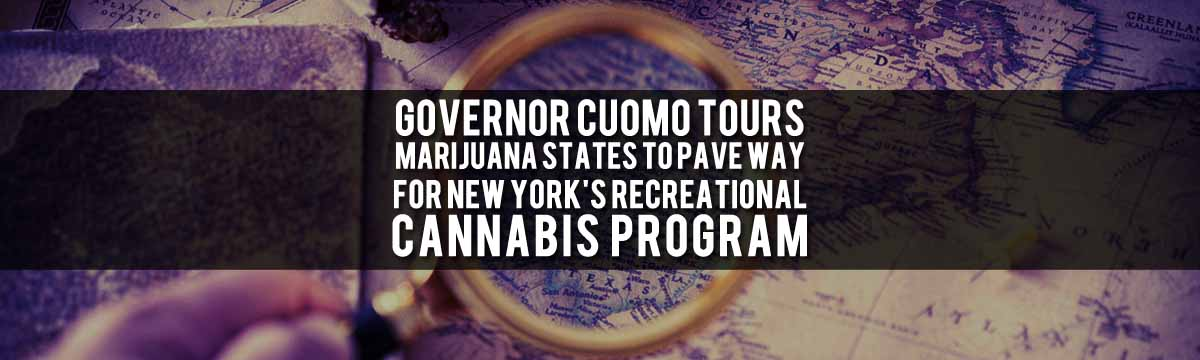 Cuomo Embarks Upon Tour Of Cannabis States