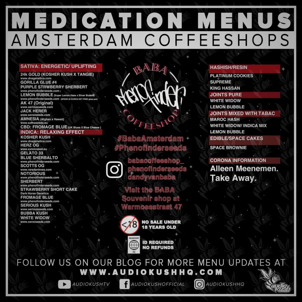Medication Menu update: Coffeeshop Baba, Amsterdam (19 March 2020). Coffeeshop Baba is located at Barentszstraat 130, 1013 NS in Amsterdam.