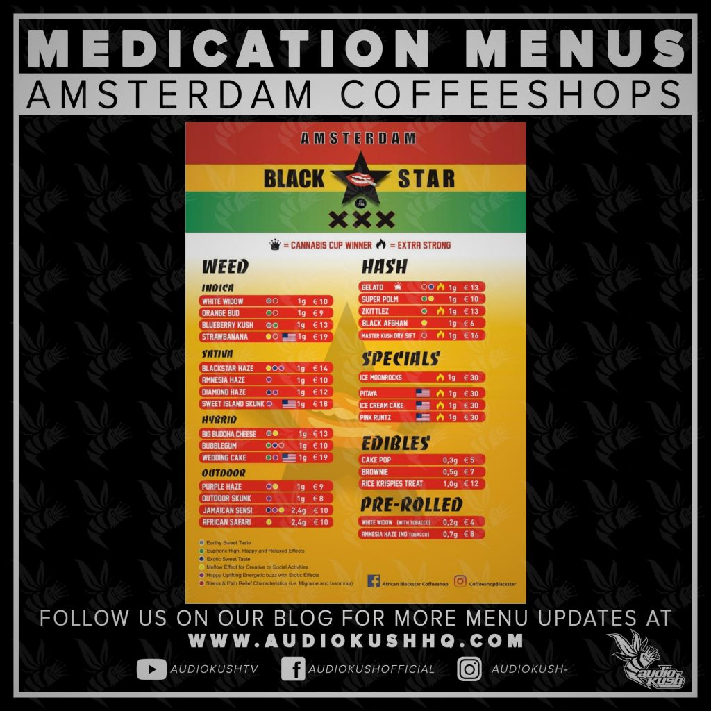 Medication Menu update: Coffeeshop Black Star, Amsterdam (14 March 2020). Coffeeshop Black Star is located at Rozengracht 1-A, 1016 LP Amsterdam.