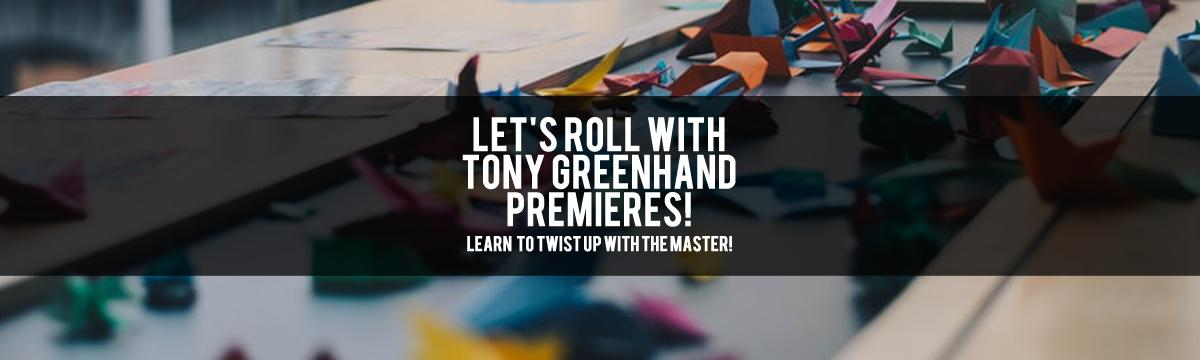 Let's Roll with Tony Greenhand