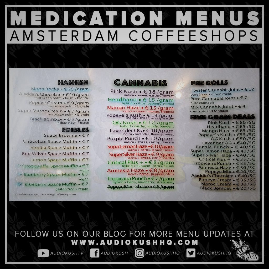 Medication Menu update: Coffeeshop Popeye, Amsterdam (7 June 2020). Coffeeshop Popeye is Haarlemmerstraat 63, 1013 EK in Amsterdam.